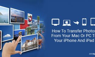 How To Transfer Photos From Your Mac Or PC To Your iPhone And iPad