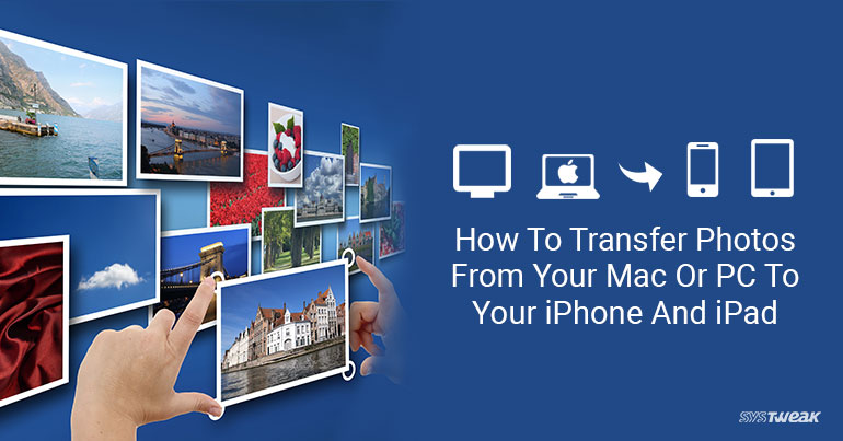 import all photos from iphone to mac how to transfer photos from your mac or pc to your iphone 20479