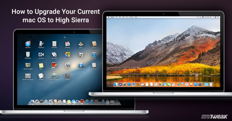 How To Upgrade Your Current Mac OS To High Sierra