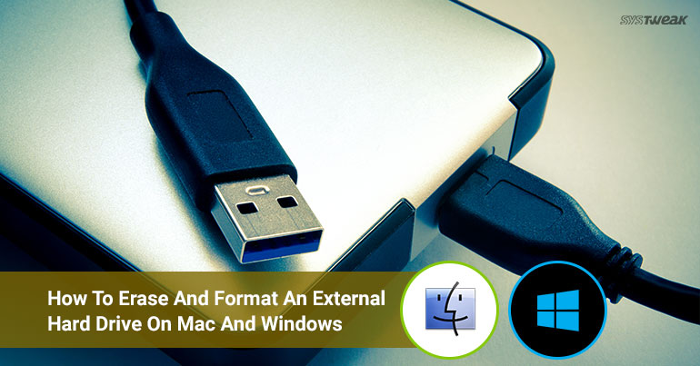 How to Erase and Format an External Hard Drive on Mac and Windows