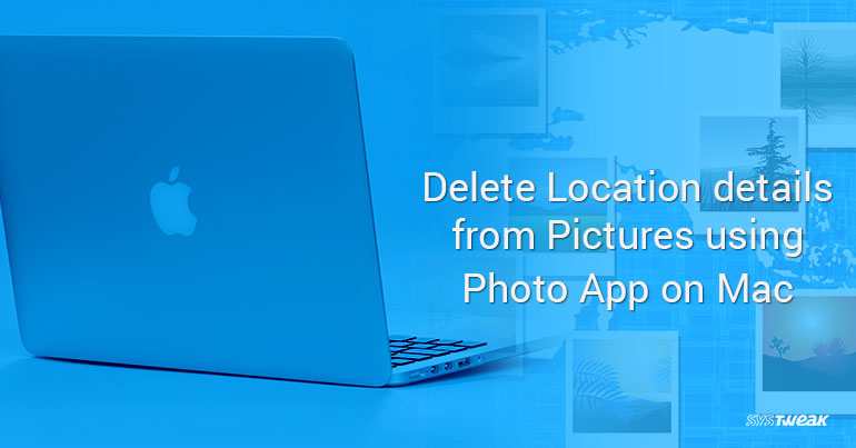 How To Remove Location From Pictures On Mac