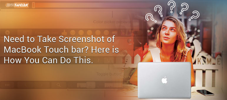 How To Take Screenshot on Macbook Pro Touch Bar