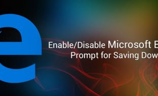 Enable/Disable Microsoft Edge's Prompt for Saving Downloads