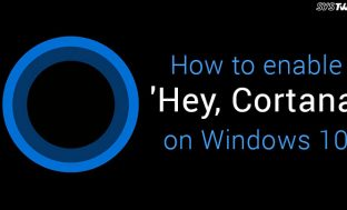 How to enable 'Hey, Cortana' on Windows 10