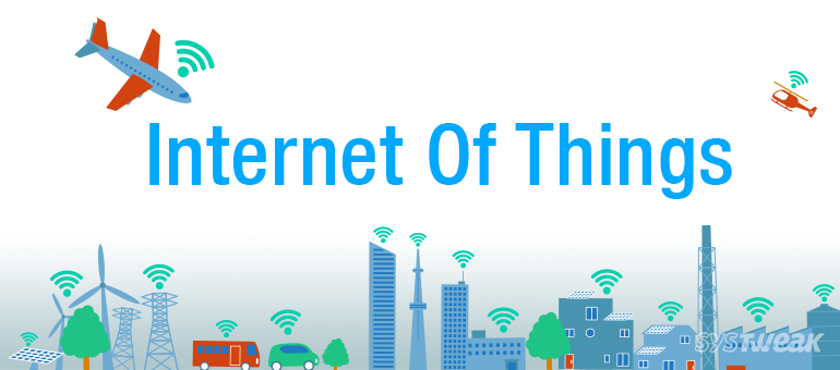 The Internet of Things: Network of Physical Objects – Infographic