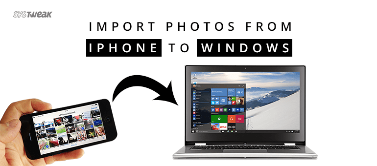 how to import pictures from iphone to windows 10