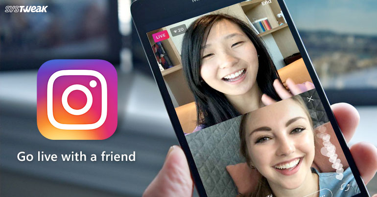 Instagram's Latest Feature: Go Live With A Friend