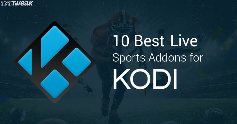 10 Best Sport Addons For Kodi 2018