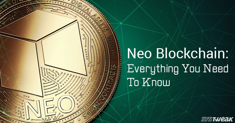 Neo Blockchain: Everything You Need to Know