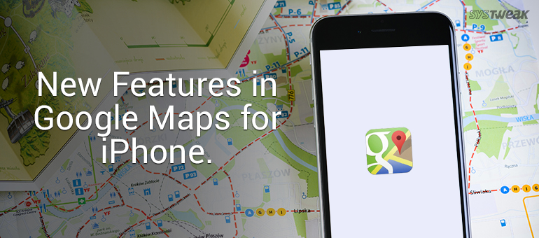 New Features in Update of Google Maps for iPhone.