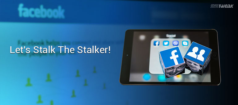 Facebook Adds 'Stories' To Shame The Stalker In You!