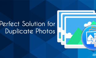 Duplicate Photos Fixer Pro: Perfect Solution for Duplicate Photos