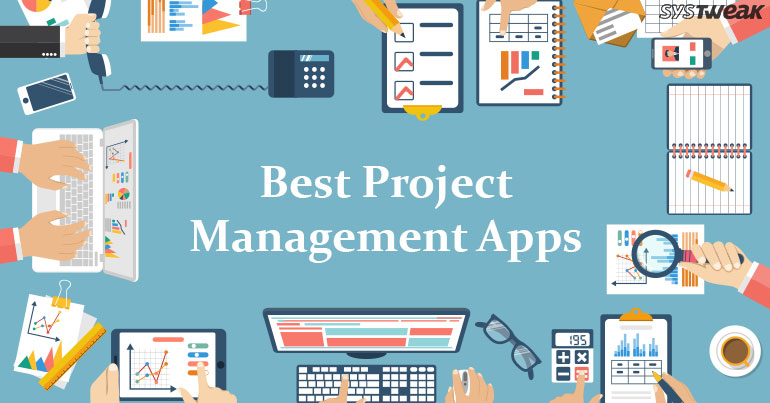 Best Project Management Apps for Startups of 2018