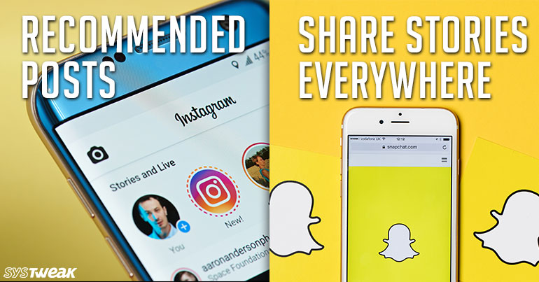 Newsletter: 'Recommended' Posts Now on Instagram & Snapchat Working on Stories Everywhere