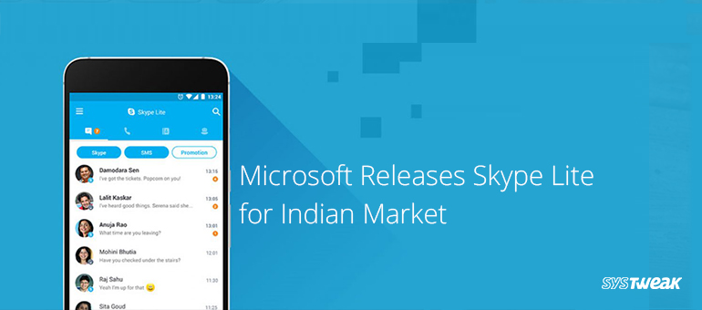 Skype Lite: A New Way for Indian Users to Communicate!