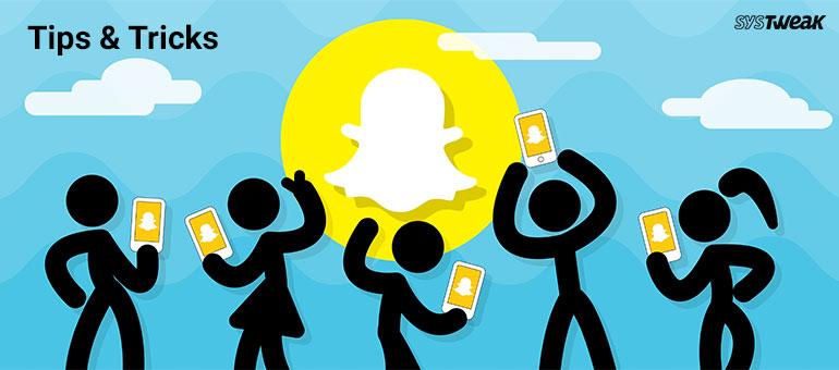 Top 10 Coolest Snapchat Tricks
