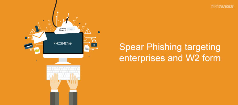 Spear Phishing Biggest Security Threat for Accountants, Tax Professional and Enterprises