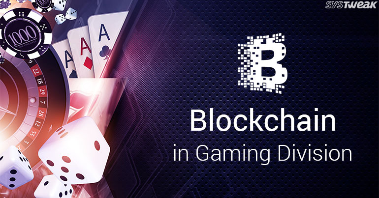 Blockchain: The Next Level In Gaming Industry