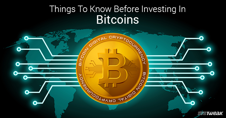 Things To Know Before Investing In Bitcoin