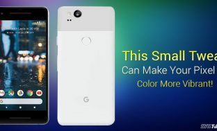 Make Pixel 2's Colors More Vibrant With This Simple Trick!