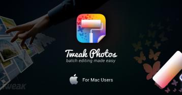 Batch Photo Editing Tool for Mac Users – Tweak Photos