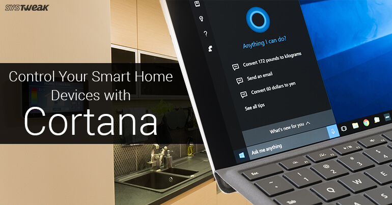 Use Cortana To Control Your Smart Home Appliances
