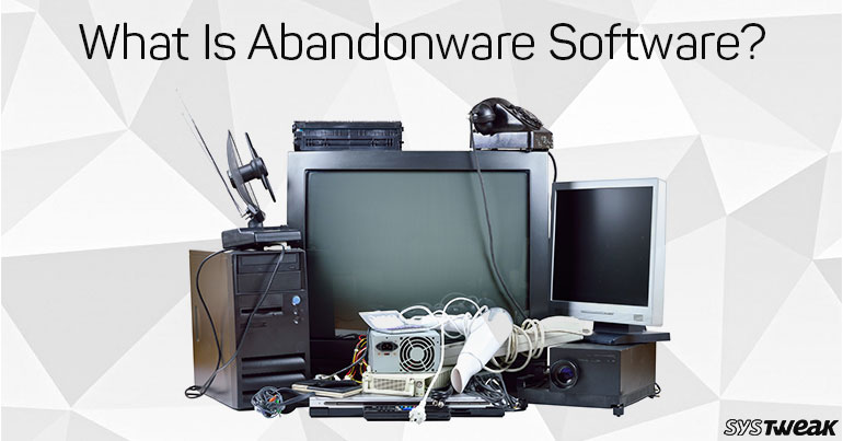 What Is Abandonware Software?