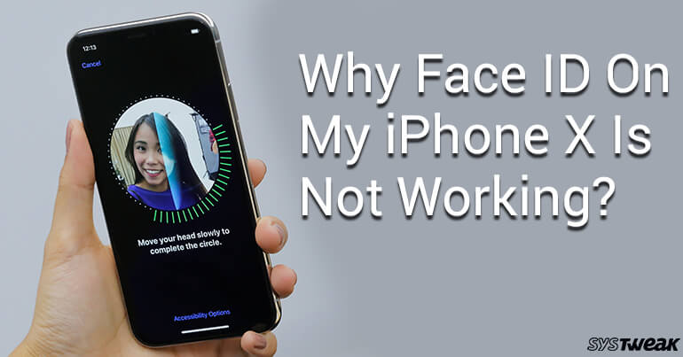 Why Is Face ID On My iPhone X Not Working?