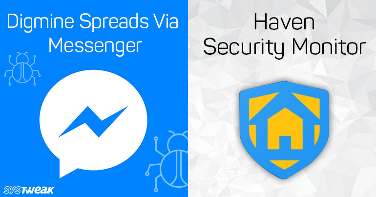 Newsletter: Your Facebook Messenger May Be Infected & New Security Haven For Android