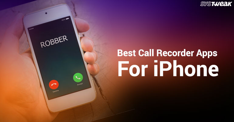 5 Best Call Recorder Apps For iPhone 2018