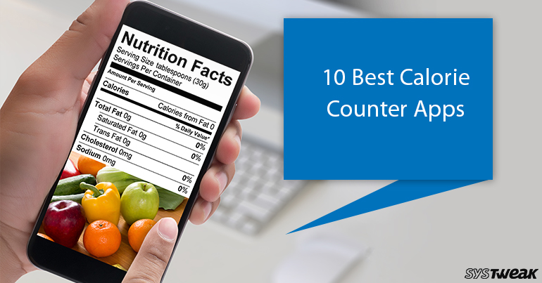 10 Best Calorie Counter Apps In 2018