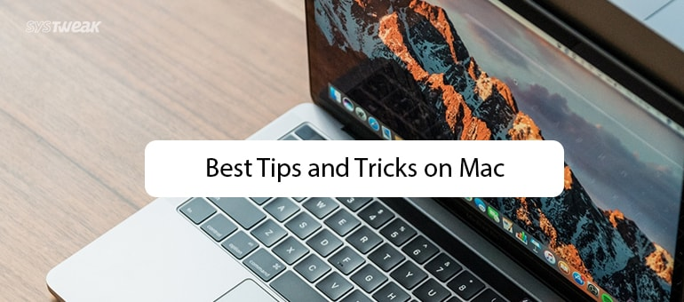 10 Amazing Mac Tricks That Will Blow Your Mind