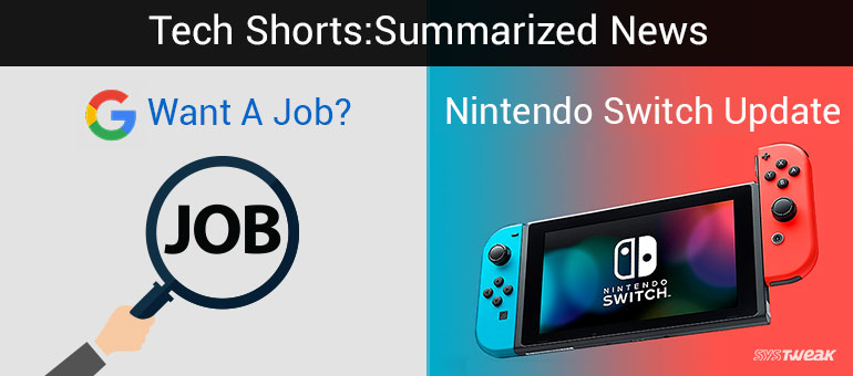 NEWSLETTER: GOOGLE FIGHTS UNEMPLOYMENT & NINTENDO SWITCH HAS UPDATES