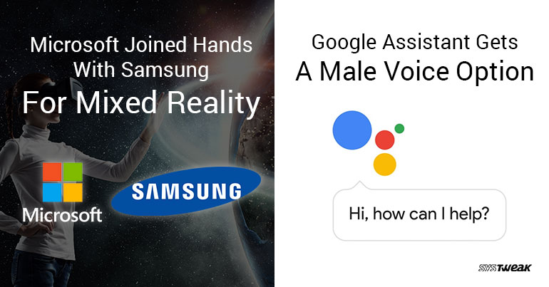 Newsletter: Two Tech Giants Shake Hands & Google Assistant Goes For Gender Neutrality!