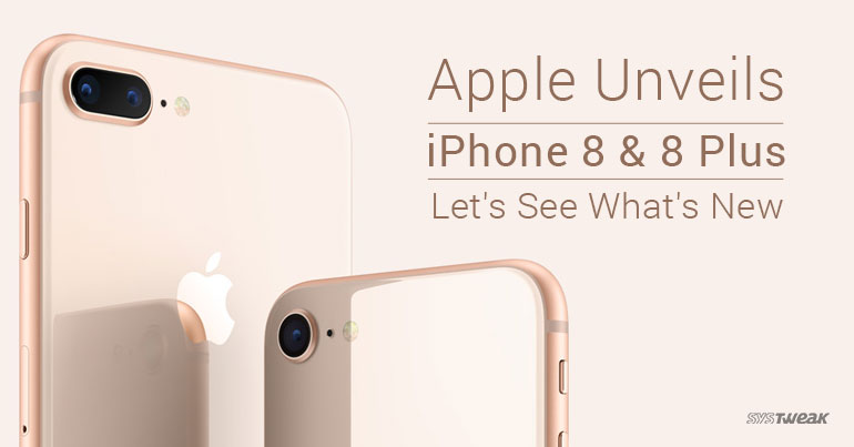 Apple Unveils iPhone 8 and 8 Plus: But What's New With It?