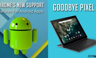Newsletter: Android apps on Chrome OS & Google retires the Pixel C tablet