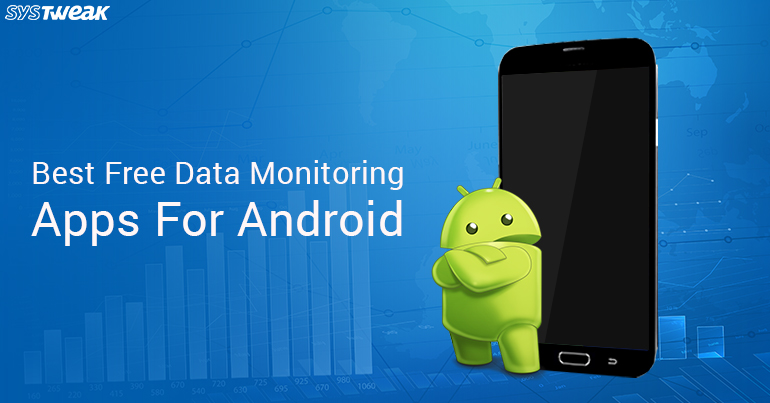 10 Best Free Data Monitoring Apps For Android In 2018