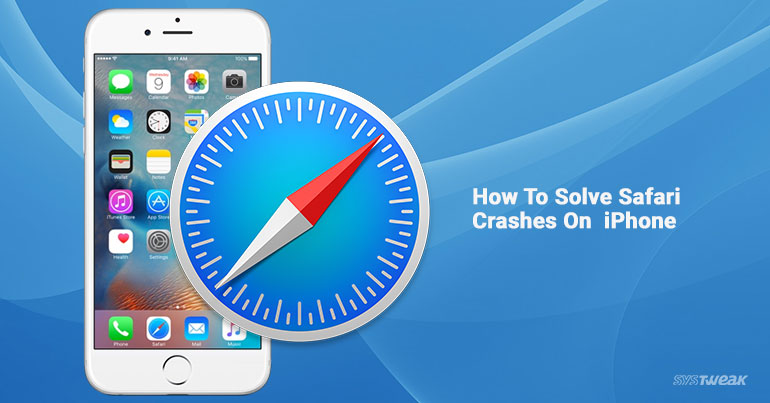 How to Solve Safari Crashes On iPhone