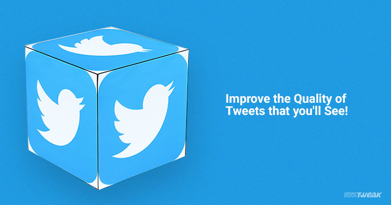 A Simple Trick Which Can Improve the Quality of Your Tweets