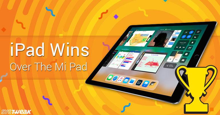 iPad Wins Over Mi Pad