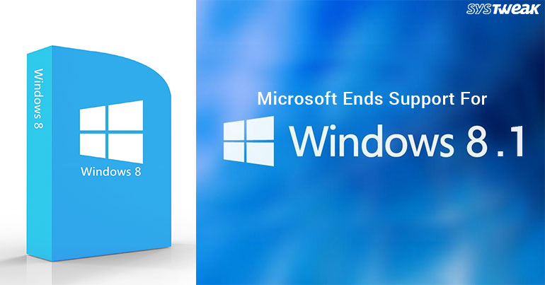 Microsoft Officially Ends Mainstream Support for Windows 8.1