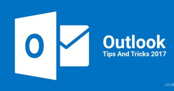 Outlook Tips & Tricks To Improve Your Mailing Experience: Part I