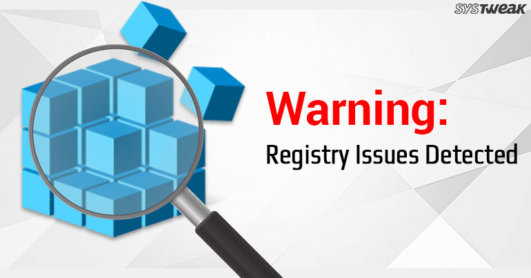 Do You Need A Registry Cleaning Software For Windows?