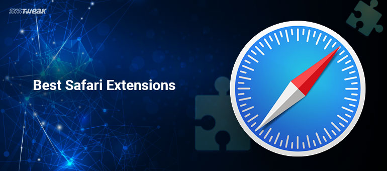 11 Best Safari Extensions For Mac Users In 2018