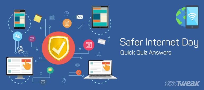 Safer Internet Day: Quick Quiz Answers