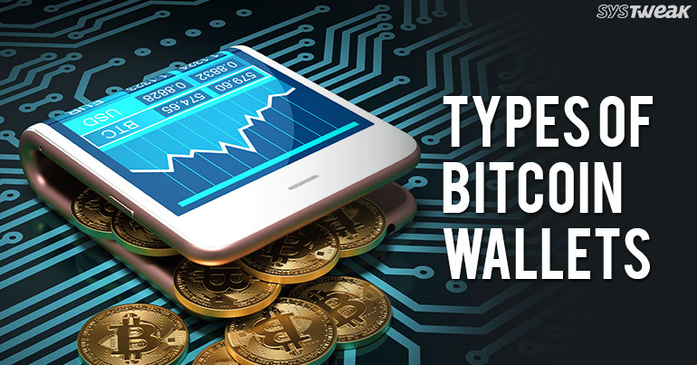 Types Of Bitcoin Wallets You Can Use