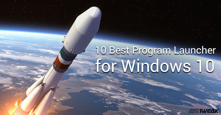 10 Best Program Launcher For Windows 10