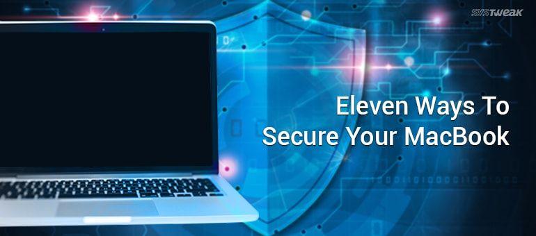 11 Ways To Secure Your MacBook