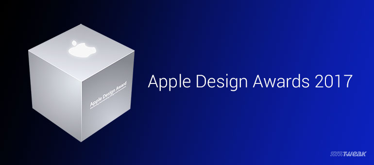 12 Amazing Apps that Bagged Apple Design Awards 2017