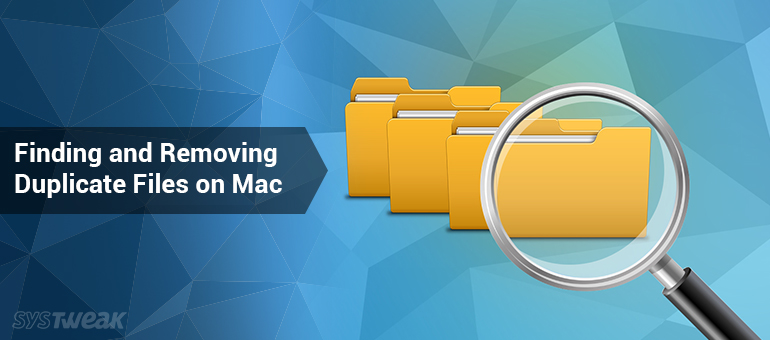 How to Find and Remove Duplicate Files on Mac